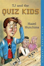 TJ and the Quiz Kids : Orca Young Readers (Quality) - Hazel Hutchins