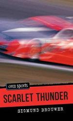 Scarlet Thunder - Sigmund Brouwer