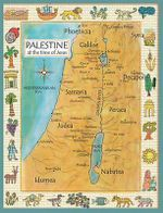 Palestine in the Time of Jesus Map - Anna Payne-Krzyzanowski