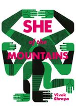 She of the Mountains - Vivek Shraya