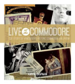 Live at the Commodore : The Story of Vancouver's Historic Commodore Ballroom - Aaron Chapman