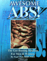 Awesome ABS : The Gut-Busting Solution for Men and Women :  The Gut-Busting Solution for Men and Women - Paul Check