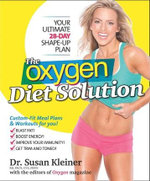 The Oxygen Diet Solution : Your Ultimate 28-day Shape-up Plan - Susan Kleiner