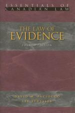 The Law of Evidence - David Paciocco