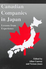 Canadian Companies in Japan : Lessons from Experience - Alan Conway