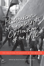 Pessimism of the Intellect, Optimism of the Will : The Political Philosophy of Kai Nielsen