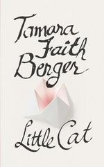 Little Cat - Tamara Faith Berger