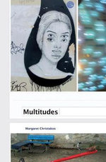 Multitudes - Margaret Christakos