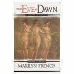 From Eve to Dawn : Origins v. 1 - Marilyn French