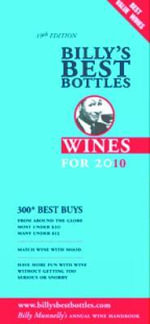 Billy's Best Bottles : Wines for 2009 - Billy Munnelly