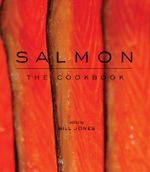 Salmon : The Cookbook