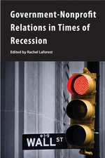 Government-Nonprofit Relations in Times of Recession - Rachel Laforest