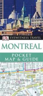 DK Eyewitness Travel Pocket Map and Guide : Montreal - DK Publishing