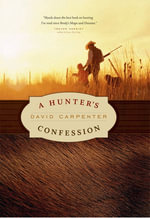 A Hunter's Confession - David Carpenter