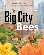 Big City Bees - Maggie De Vries