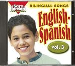 Bilingual Songs : English-Spanish, Vol. 3 :  English-Spanish, Vol. 3 - Diana Isaza-Shelton
