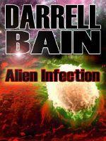 Alien Infection - Darrell Bain