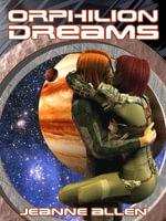 Orphilion Dreams - Jeanne Allen