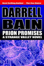 Prion Promises - Darrell Bain
