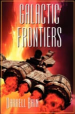 Galactic Frontiers - Darrell Bain