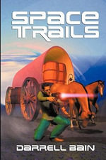 Space Trails - Darrell Bain