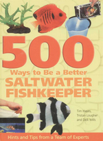 500 Ways to Be a Better Saltwater Fishkeeper :  Hints and Tips from a Team of Experts - Dave Garratt