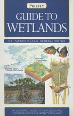 Guide to Wetlands : A Reappraisal