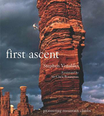 First Ascent : Pioneering Mountain Climbs - Stephen Venables
