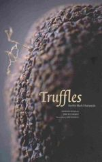 Truffles : Earth's Black Diamonds - Annemie Dedulle