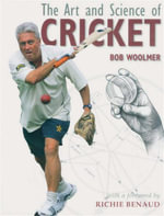The Art and Science of Cricket - Bob Woomer