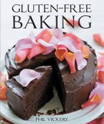 Gluten-Free Baking - Phil Vickery