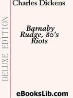 Barnaby Rudge, 80's Riots - Charles Dickens