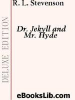 Dr. Jekyll and Mr. Hyde - Robert, Louis Stevenson