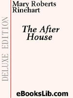 The After House - Mary, Roberts Rinehart