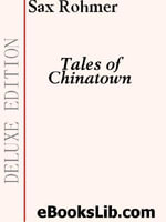 Tales of Chinatown - Sax Rohmer