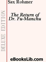 The Return of Dr. Fu-Manchu - Sax Rohmer