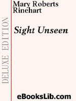 Sight Unseen - Mary, Roberts Rinehart