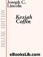 Keziah Coffin - Joseph C. Lincoln