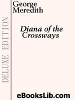 Diana of the Crossways - George Meredith