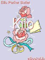 Kilo - Ellis Parker Butler