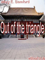 Out Of The Triangle - Mary E. Bamford