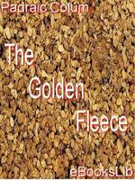 The Golden Fleece - Padraic Colum