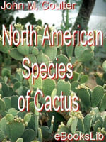 North American Species of Cactus - John M. Coulter