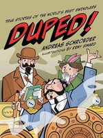 Duped! : True Stories of the World's Best Swindlers - Andreas Schroeder