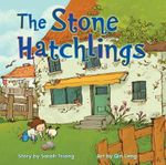 The Stone Hatchlings - Sarah Tsiang