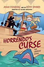 Horrendo's Curse : The Graphic Novel - Anna Fienberg