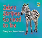 Zebra Stripes Go Head to Toe - Sheryl Shapiro
