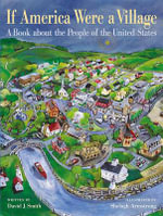 If America Were a Village : A Book about the People of the United States - David J Smith