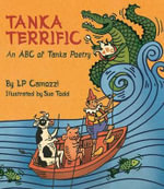 Tanka Terrific : The ABCs of Tanka Poetry - Lp Cammozi