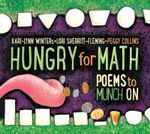 Hungry for Math : Poems to Munch on - Kari-Lynn Winters